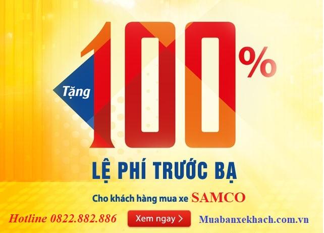 Samco Khuyến Mãi 100% Phí Trước Bạ